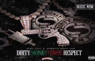 Blacc Zacc & Hoodrich Pablo Juan – Dirty Money Power Respect-2017 Mixtape & Audio