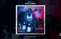 Thirsty P – Dead Homie$ 2 Mixtape & Audio