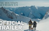 The Mountain Between Us | Official Trailer
