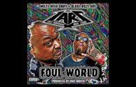 L.A.R.S. – Foul World-2017 Mixtape & Video