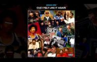 Smoke DZA – Cuz I Felt Like It Again-2017 Mixtape & Video