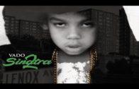 Vado – Sinatra 2.5-2017 Mixtape & Video