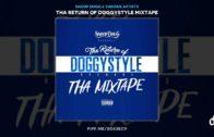 Snoop Dogg – Tha Return Of Doggystyle Records (Tha Mixtape)-2018 Mixtape Video