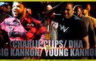 CHARLIE CLIPS/ DNA VS BIG KANNON/ YOUNG KANNON RAP BATTLE – RBE