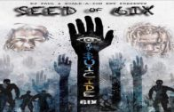 DJ Paul Presents Seed Of 6ix – $uicide 6ix- 2018 Mixtape Video