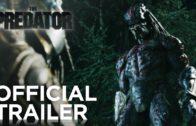 THE PREDATOR Trailer 2 (2018)