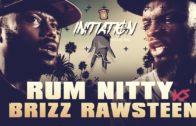 BRIZZ RAWSTEEN VS RUM NITTY SMACK RAP BATTLE | URLTV