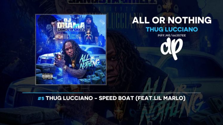 DJ Drama & Thug Lucciano – All Or Nothing-2019- Mixtape Video