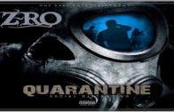 Z-Ro – Quarantine EP-2020- Mixtape Video