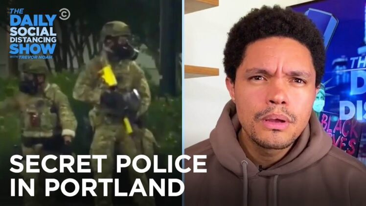 Trump Sends Federal Agents to Break Up Portland Protests | The Daily Social Distancing Show