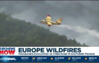 Europe wildfires: Thousands evacuated as fires rage in southern France