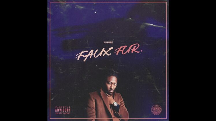 Future – Faux Fur-2020-Mixtape Video