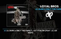 Only The Family – Lil Durk Presents Loyal B Mixtape Video